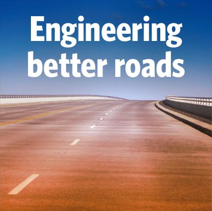 Engineering better roads