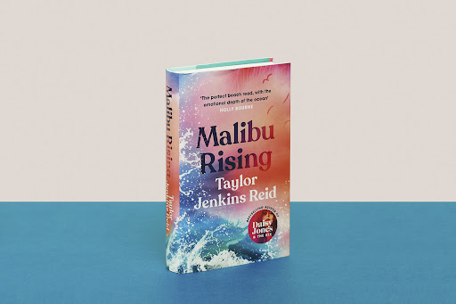 Malibu Rising by Taylor Jenkins Reid is pictured above. The novel was released in May.